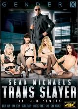 Sean Michaels: Trans Slayer