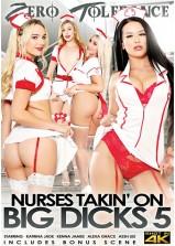 Nurses Takin On Big Dicks 5